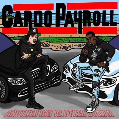 Payroll Giovanni & Cardo – Another Day Another Dollar (WEB) (2021) (320 kbps)