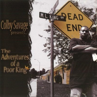 Colby Savage – The Adventures Of A Poor King (CD) (2004) (320 kbps)