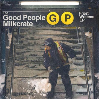 The Good People & Milkcrate – Frost Writtens EP (WEB) (2021) (320 kbps)