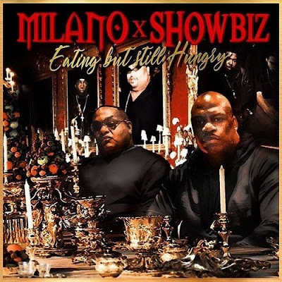 Milano & Showbiz – Eating But Still Hungry EP (WEB) (2021) (320 kbps)