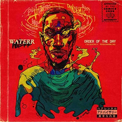 WateRR & Tone Beatz – Order Of The Day Frequency Programming (WEB) (2021) (320 kbps)