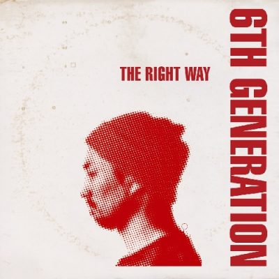 6th Generation – The Right Way (WEB) (2015) (320 kbps)