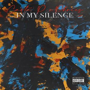 Carta' P. & Phries – In My Silence (Deluxe Edition) (WEB) (2021) (320 kbps)