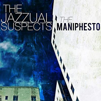 The Jazzual Suspects – The Maniphesto EP (WEB) (2021) (320 kbps)