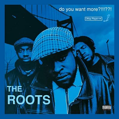 The Roots – Do You Want More?!!!??! (Deluxe Version) (WEB) (1994-2021) (320 kbps)