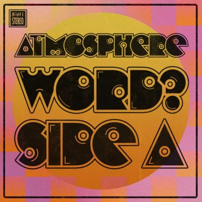 Atmosphere – WORD? Side A EP (WEB) (2021) (320 kbps)
