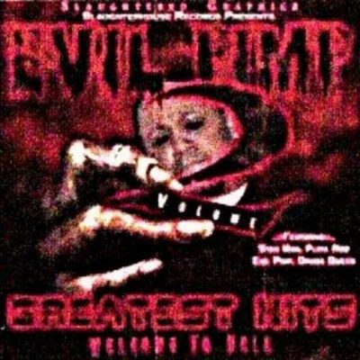 Evil Pimp – Greatest Hits: Welcome To Hell Vol. 2 (WEB) (2005) (320 kbps)