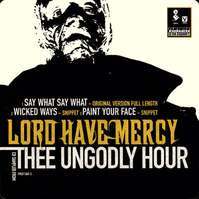 Lord Have Mercy – CD Sampler From Thee Ungodly Hour (1999) (FLAC + 320 kbps)