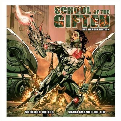 Solomon Childs & Shaka Amazulu The 7th – School Of The Gifted EP (Red Heroin Edition) (WEB) (2021) (320 kbps)