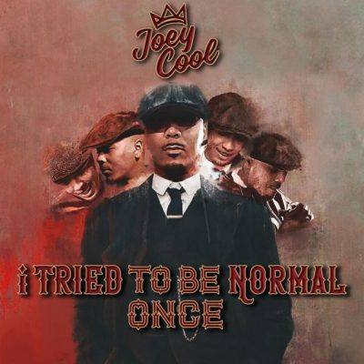 Joey Cool – I Tried To Be Normal Once (WEB) (2021) (320 kbps)