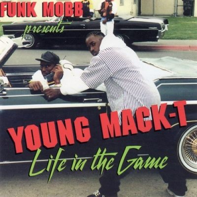 Young Mack-T – Life In The Game (CD) (1995) (320 kbps)