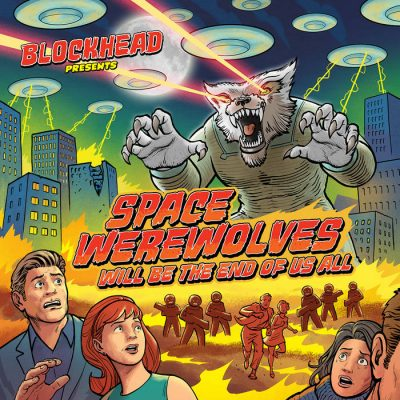 Blockhead – Space Werewolves Will Be The End Of Us All (WEB) (2021) (320 kbps)
