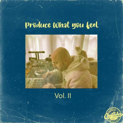 Confidence – Produce What You Feel Vol. II (WEB) (2021) (320 kbps)