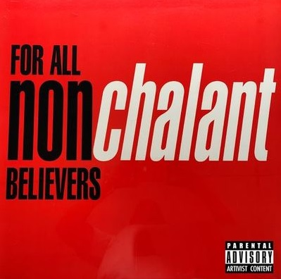 Nonchalant – For All Non-Believers (Reissue WEB) (1998-2021) (320 kbps)