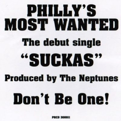 Philly's Most Wanted – Suckas (Promo CDS) (2000) (FLAC + 320 kbps)