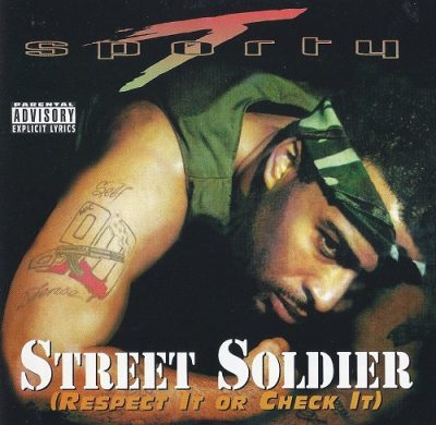 Sporty T – Street Soldier: Respect It Or Check It (CD) (1997) (320 kbps)