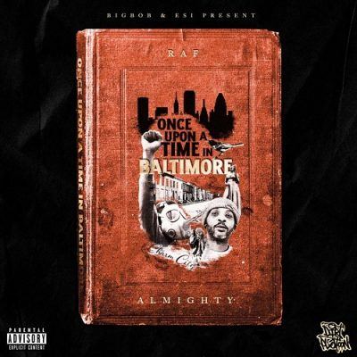 Raf Almighty & Bigbob – Once Upon A Time In Baltimore (WEB) (2021) (320 kbps)