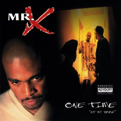 Mr. X – One Time (At My Door) (CDS) (1995) (FLAC + 320 kbps)