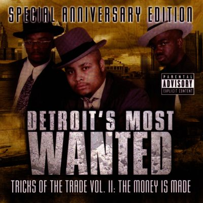 Detroit's Most Wanted – Tricks Of The Trades Vol. II: The Money Is Made (Special Edition 2xCD) (1992-2005) (FLAC + 320 kbps)